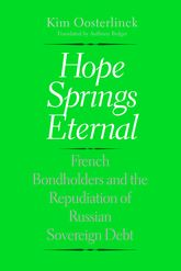 Hope Springs EternalFrench Bondholders and the Repudiation of Russian Sovereign Debt