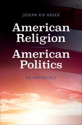 American Religion, American PoliticsAn Anthology